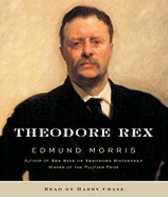 Theodore Rex by Edmund Morris (2010, CD, Abridged)