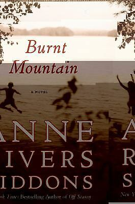 Burnt Mountain by Anne Rivers Siddons (2011, Hardcover)