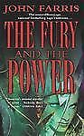 The Fury and the Power by John Farris (2003, Paperback)