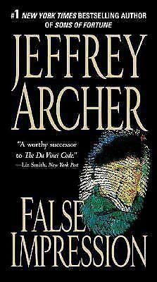 False Impression by Jeffrey Archer (2006, Paperback)