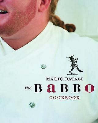 The Babbo Cookbook by Batali, Mario