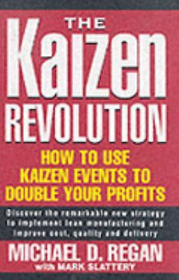 The Kaizen Revolution by Regan, Michael D.