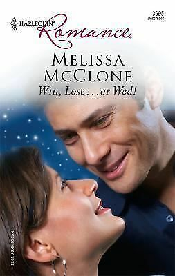 Win, Lose... or Wed! 3995 by Melissa McClone (2007, Paperback)