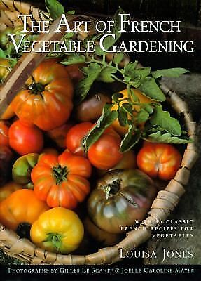 The Art of French Vegetable Gardening