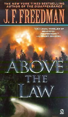 Above the Law by J. F. Freedman (2001, Paperback)