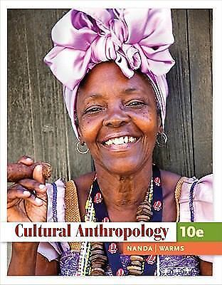 2 DAY DELIVERY ♡♡♡ Cultural Anthropology 10th Edition by Serena Nanda and Warms