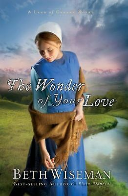 The Wonder of Your Love A Land of Canaan Novel