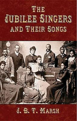 The Jubilee Singers and Their Songs Dover Song Collections