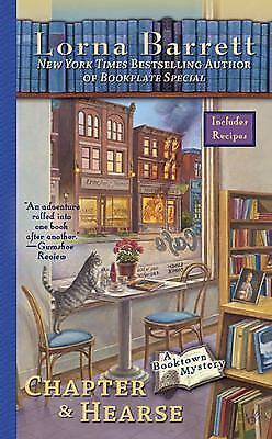 Chapter and Hearse- Booktown Mystery #4 by Lorna Barrett 2010 VG   **SALE**