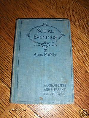 SOCIAL EVENINGS by AMOS R. WELLS, COPYRIGHT 1894
