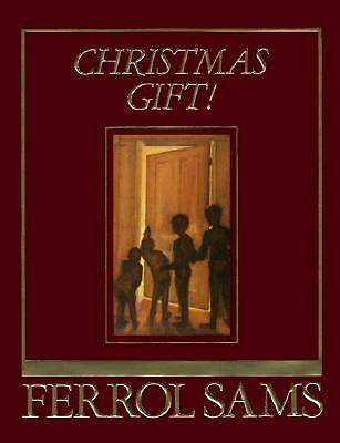 Christmas Gift! by Ferrol Sams (1989, Hardcover) SIGNED