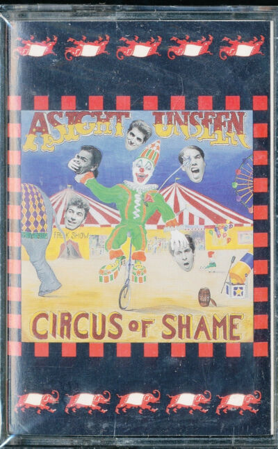 Asight Unseen - Circus of Shame - cassette tape