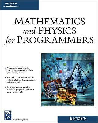 Mathematics and Physics for Programmers (Charles River Media Game Development)