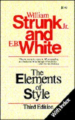 The Elements of Style (with Index), Jr. William Strunk, E. B. White, Good Condit