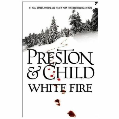 White Fire (Pendergast), Child, Lincoln, Preston, Douglas, Good Condition, Book