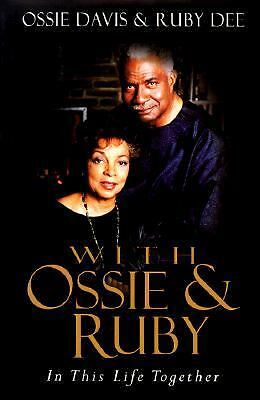 With Ossie and Ruby: In This Life Together, Dee, Ruby, Davis, Ossie, Good Book