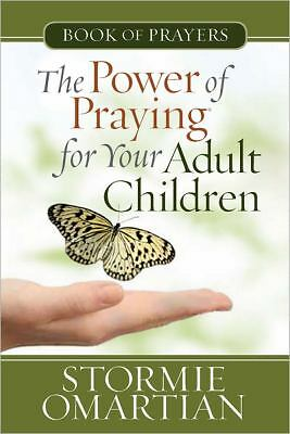 The Power of Praying® for Your Adult Children Book of Prayers (The Power of Pray