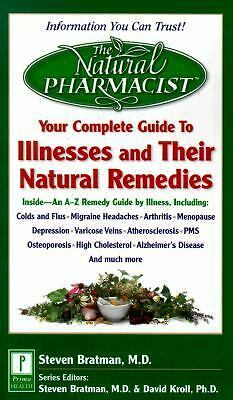 Your Complete Guide to Illnesses and Their Natural Remedies (HEALTH, HOLISTIC ME