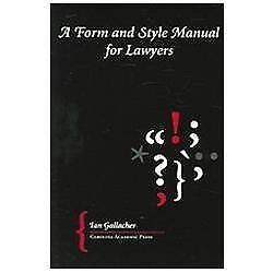 A Form And Style Manual for Lawyers