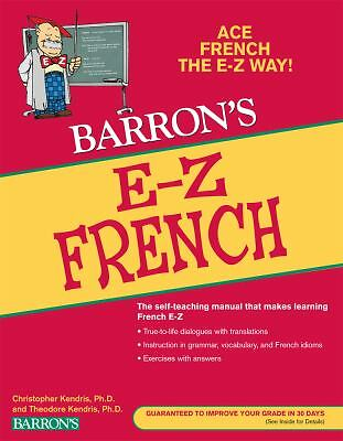 E-Z French (Barron's E-Z Series), Kendris Ph.D., Theodore, Kendris Ph.D., Christ