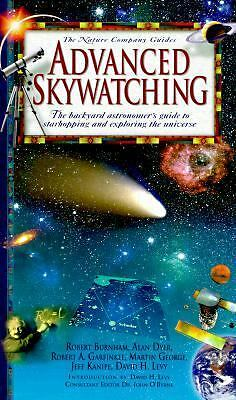 Advanced Skywatching: The Backyard Astronomer's Guide to Starhopping and Explori