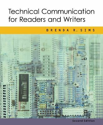 Technical Communication for Readers and Writers, Brenda R. Sims, Good Book