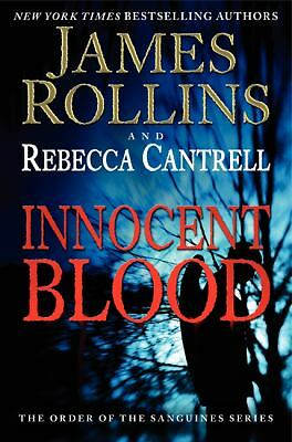 Innocent Blood: The Order of the Sanguines Series, Cantrell, Rebecca, Rollins, J