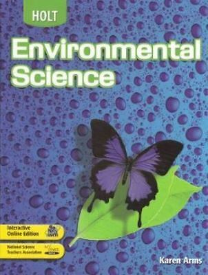Holt Environmental Science, Student Edition, Arms, Good Book