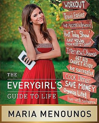 The EveryGirl's Guide to Life by Menounos, Maria
