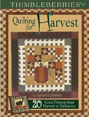Thimbleberries Quilting for Harvest: 20 Great Projects from Harvest to Hallowee
