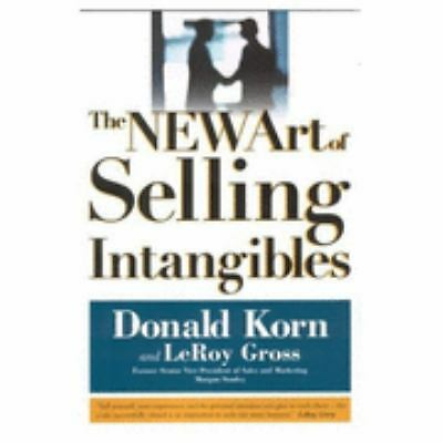 The Art of Selling Intangibles, New Edition