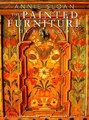 The Painted Furniture Sourcebook, Annie Sloan, Good Condition, Book
