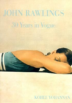 John Rawlings: 30 Years in Vogue, Kohle Yohannan, Good Book