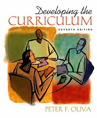 Developing the Curriculum (7th Edition), Oliva, Peter F., Good Book
