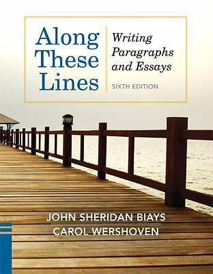 Along These Lines: Writing Paragraphs and Essays (6th Edition), Wershoven, Carol