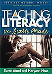 Teaching Literacy in Sixth Grade (Tools for Teaching Literacy Series), Mraz PhD,