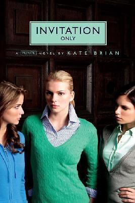Invitation Only (Private, Book 2), Kate Brian, Good Condition, Book