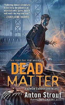 Dead Matter, Anton Strout, Good Condition, Book