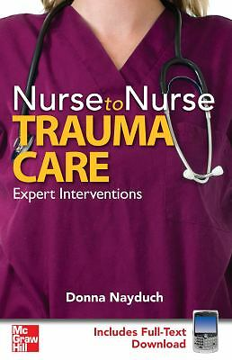 Nurse to Nurse Trauma Care, Nayduch, Donna, Good Book