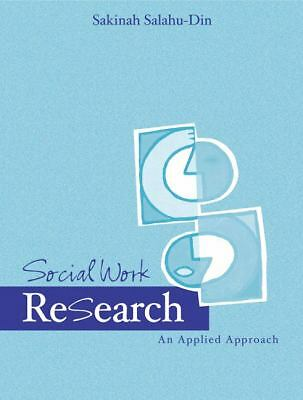 Social Work Research: An Applied Approach, Salahu-Din, Sakinah, Acceptable Book