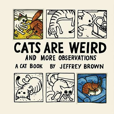 Cats Are Weird: And More Observations, Jeffrey Brown, Good Book