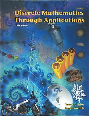 Discrete Mathematics Through Applications, Third Edition, Froelich, Gary, Crisle