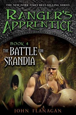 The Battle for Skandia (Ranger's Apprentice, Book 4) by Flanagan, John A.