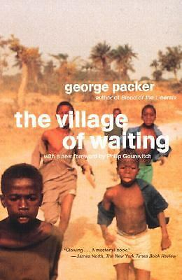 The Village of Waiting, Packer, George, Good Book