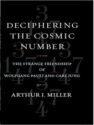 Deciphering the Cosmic Number: The Strange Friendship of Wolfgang Pauli and Carl