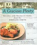 A Gracious Plenty: Recipes and Recollections from the American South, Rolfes, El