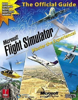 Microsoft Flight Simulator X: Master the Experience!: Prima Official Game Guide