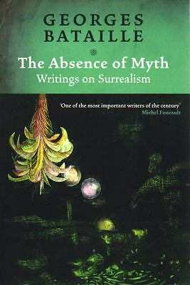 The Absence of Myth: Writings on Surrealism, Bataille, Georges, Acceptable Book