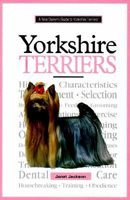 A New Owner's Guide to Yorkshire Terriers, Jackson, Janet, Good Book