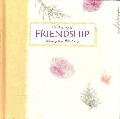 The Language of Friendship: A Collection from Blue Mountain Arts (Language Of--